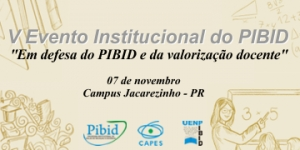 V Evento Institucional do PIBID